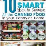 10 brilliant canned food storage ideas for your pantry a
