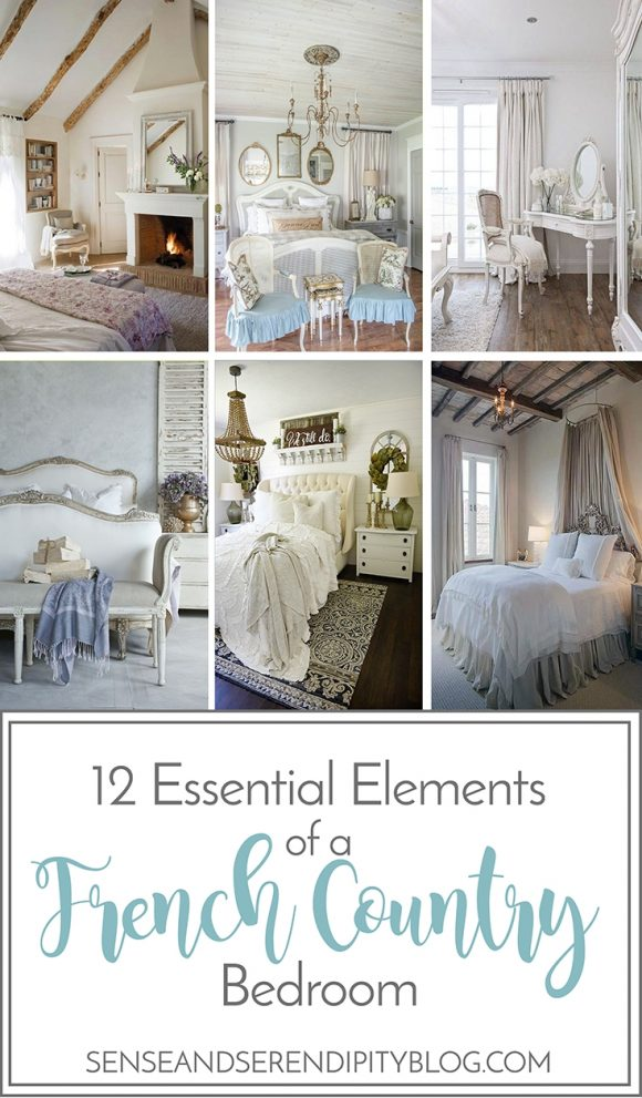 12 essential elements of a french country bedroom sense