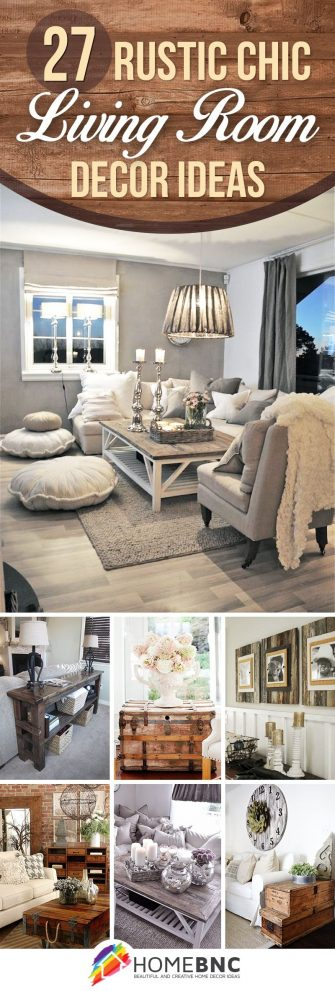 27 breathtaking rustic chic living rooms that you must see ideas
