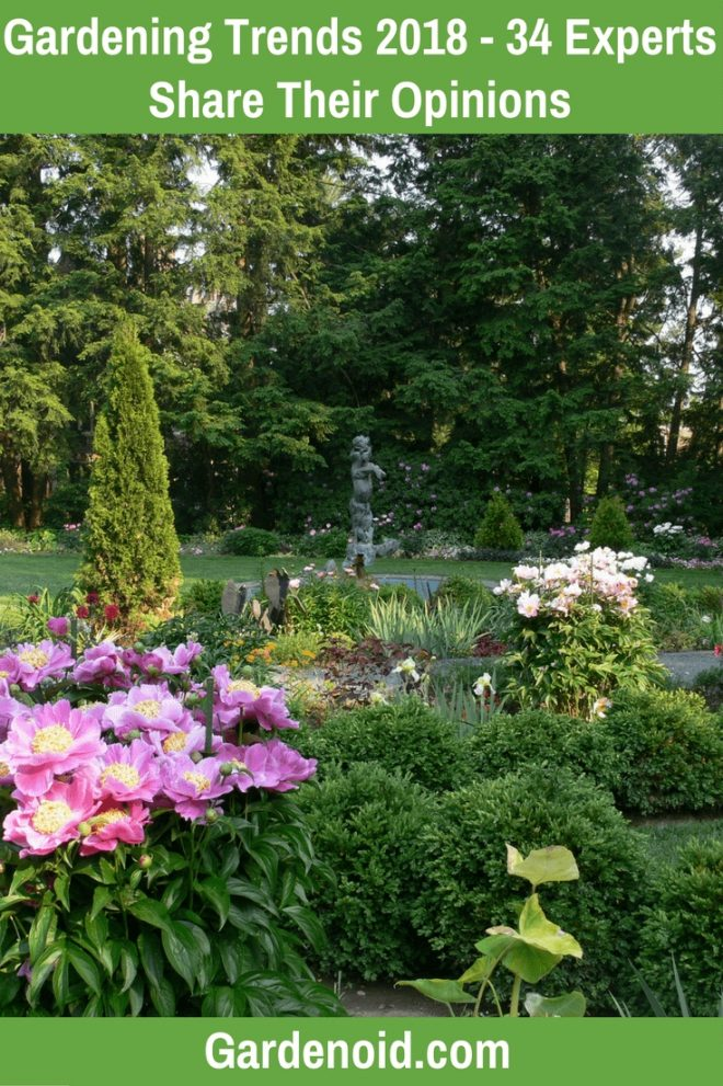 gardening trends 2018 34 experts share their opinions