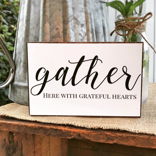 gather here with grateful hearts sign small gather sign wood dining room sign grateful sign farmhouse style sign fall wall decor
