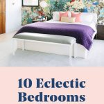 how to make an eclectic bedroom feel cool creative and calm in
