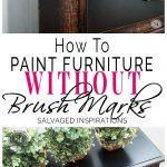 how to paint furniture without brush marks salvaged