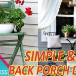 must look 30 simple back porch decorating ideas homeppiness