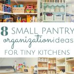 pantry organization ideas for small kitchens how to organize